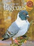 echange, troc Alain Fournier - L'élevage des pigeons