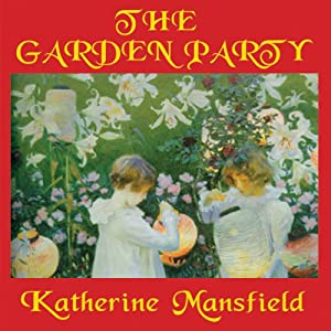 The Garden Party and Other Stories Audiobook