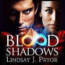Blood Shadows: Blackthorn, Book 1 (       UNABRIDGED) by Lindsay J. Pryor Narrated by Anne Flosnik
