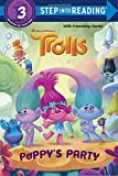 img - for Poppy's Party (DreamWorks Trolls) (Step into Reading) book / textbook / text book