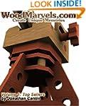 WoodMarvels.com, Volume 1: Top Sellers