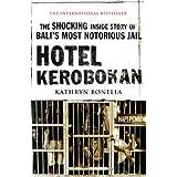 Hotel Kerobokan ~ Kathryn Bonella