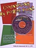 img - for Counseling by Power Point: A CD and Leaders Guide with 7 Dynamic Power Point Presentations for Elementary School Counselors book / textbook / text book