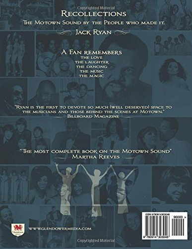Recollections The Detroit Years: The Motown Sound By The People Who Made It