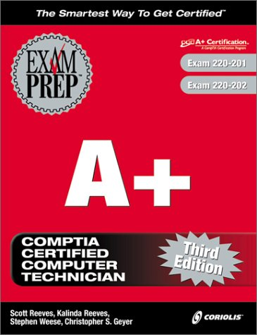 A+ Exam Prep (Book ) with CDROM