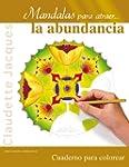 Mandalas para atraer-- la abundancia...