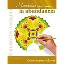 Mandalas para atraer la abundancia (Spanish Edition)