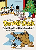 Walt Disney's Donald Duck: Christmas On Bear Mountain (The Complete Carl Barks Disney Library)