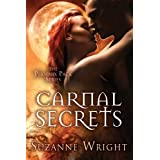 Carnal Secrets (The Phoenix Pack Series) ~ Suzanne Wright
