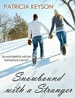 SNOWBOUND WITH A STRANGER (romance books) (English Edition)