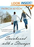 SNOWBOUND WITH A STRANGER (romance books)