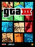 GTA III: GTA III - Grand Theft Auto. Das offizielle Buch