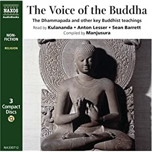 Voice of Buddha: The Dhammapada, the Mangala Sutta and Other Key Buddhist Texts