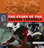 The Story of the Arizona Cardinals (NFL Today)