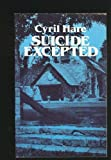 Suicide Excepted (0486242455) by Hare, Cyril