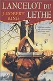 Lancelot Du Lethe (Mad Merlin)