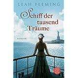 """Schiff der tausend Tr�ume: Romanvon """"Leah Fleming"""""""