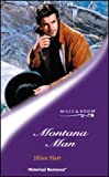 Montana Man (Historical Romance) (0263839672) by Jillian Hart