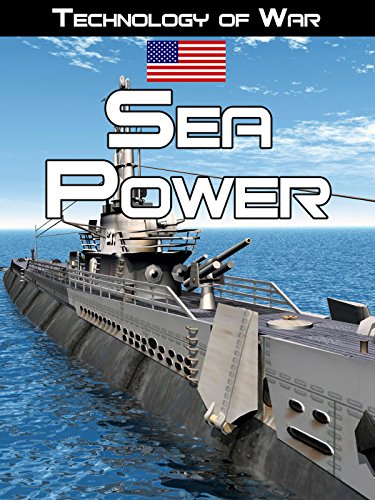 Technology of War: Sea Power