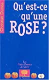 Qu'est-ce qu'une rose ?