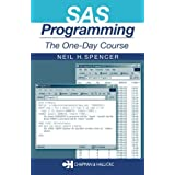 SAS Programming: The One-Day Courseby Neil H. Spencer