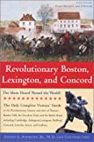 Revolutionary Boston, Lexington, and Concord: The Shots Heard Round the World (Boston & Concord)