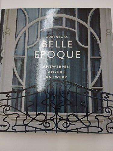 Zurenborg Belle Epoque - Antwerpen Anvers Antwerp