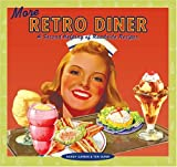 img - for More Retro Diner: A Second Helping of Roadside Recipes book / textbook / text book