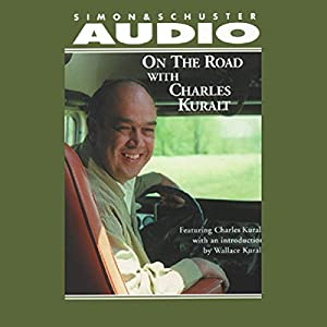 On the Road with Charles Kuralt Audiobook