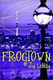 Frogtown (1403304939) by John Lemay