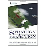 Strategy for Action: Using Force Wisely in the 21st Centuryby Steven Jermy
