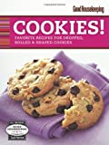 img - for Good Housekeeping Cookies!: Favorite Recipes for Dropped, Rolled & Shaped Cookies (Favorite Good Housekeeping Recipes) by Joanne Lamb Hayes (2010-10-05) book / textbook / text book