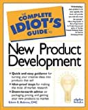 img - for The Complete Idiot's Guide to New Product Development by Edwin E. Bobrow (1997-01-01) book / textbook / text book