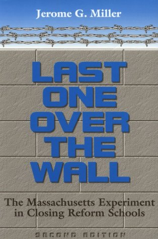 Last One Over the Wall: The Massachusetts Experiment in...