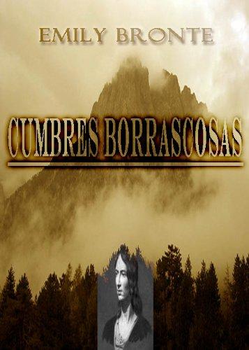 Bronte, Charlotte - Cumbres Borrascosas (Spanish Edition)