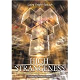 High Strangeness: Hyperdimensions and the Process of Alien Abductionby Laura Knight-Jadczyk