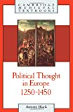 Political Thought in Europe, 1250-1450 (Cambridge Medieval Textbooks)