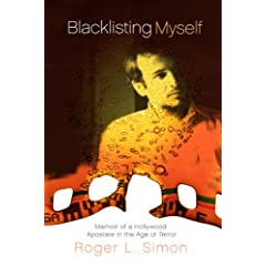 Blacklisting Myself: Memoir of a Hollywood Apostate in the Age of Terror