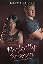 Perfectly Broken (The Broken Series Book 1)