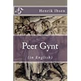 Peer Gynt (in English) [Illustrated]by Henrik Ibsen