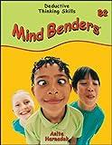Mind Benders Grades 7-12 Book B-2: Deductive Thinking Skills