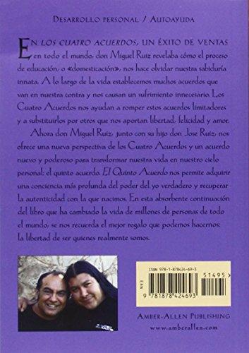 El Quinto Acuerdo: Una Guia Practica Para la Maestria Personal = The Fifth Agreement (Un Libro De Sabiduria Tolteca)