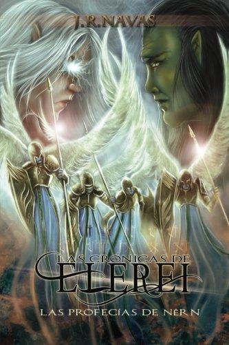 Las Cronicas de Elerei 2: Las Profecias de Nern: Volume 2