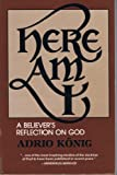 Here am I!: A Christian reflection on God