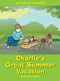 Charlie's Great Summer Vacation