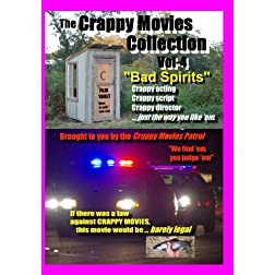 "The Crappy Movies Collection Vol-4, ""BAD SPIRITS"". Microbudget indie cinema."
