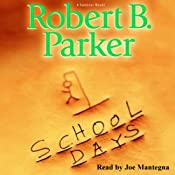 School Days | [Robert B. Parker]
