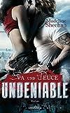 Undeniable - Eva und Deuce (German Edition)