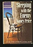 Sleeping With the Enemy (0671629670) by Nancy Price