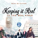 Keeping It Real | Becky De Oliveira